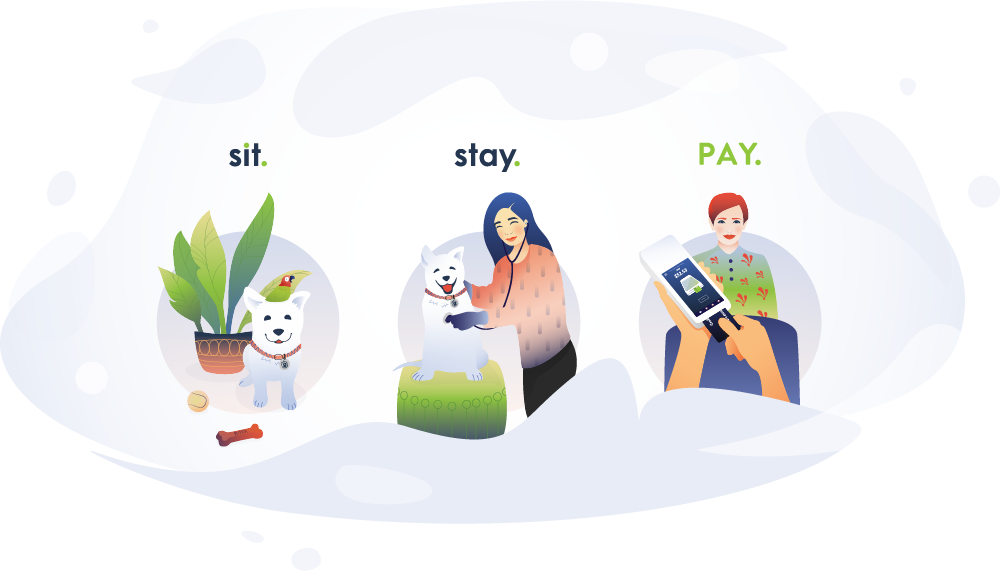 Sit. Stay. Pay.